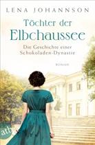 Lena Johannson - Töchter der Elbchaussee