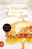 Kristin Hannah - Die Mädchen aus der Firefly Lane