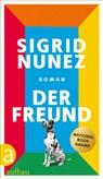 Sigrid Nunez - Der Freund