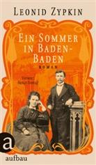 Leonid Zypkin - Ein Sommer in Baden-Baden