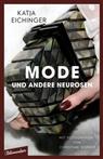 Katja Eichinger, Christian Werner - Mode und andere Neurosen