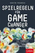 Kerstin Friedrich - Spielregeln für Game Changer