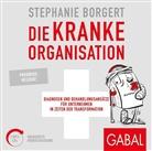 Stephanie Borgert, Sandra Schulze, Susanne Grawe, Moritz Pliquet, Sandra Schulze - Die kranke Organisation, 2 MP3-CDs (Hörbuch)