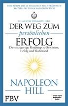 Napoleon Hill - Der Weg zum persönlichen Erfolg - Die Mental-Dynamite-Serie