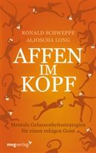 Aljoscha Long, Ronald P. Schweppe, Ronald Pierr Schweppe, Ronald Pierre Schweppe - Affen im Kopf