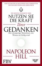 Napoleon Hill - Nutzen Sie die Kraft Ihrer Gedanken - Die Mental-Dynamite-Serie