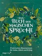 Cerridwen Greenleaf - Das Buch der magischen Sprüche