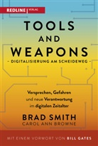 Carol Ann Browne, Bra Smith, Brad Smith - Tools and Weapons - Digitalisierung am Scheideweg