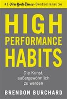 Brendon Burchard - High Performance Habits