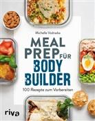 Michelle Vodrazka - Meal Prep für Bodybuilder