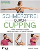 Gabriele Kiesling - Schmerzfrei durch Cupping