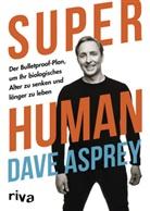 Dave Asprey - Super Human
