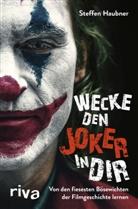 Steffen Haubner - Wecke den Joker in dir