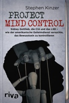Stephen Kinzer - Project Mind Control