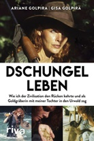 Arian Golpira, Ariane Golpira, Gis Golpira, Gisa Golpira, Jennifer Wiebking - Dschungelleben
