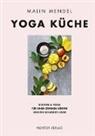 Malin Mendel - Yoga Küche