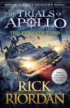 Rick Riordan - The Tyrant's Tomb