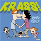 Jerry Scott, Rick Kirkman - Baby Blues: KRASS!