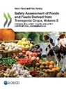 Oecd - Safety Assessment of Foods and Feeds Derived from Transgenic Crops, Volume 3