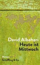 David Albahari - Heute ist Mittwoch