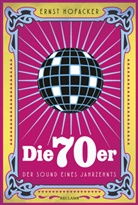 Ernst Hofacker - Die 70er
