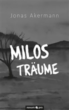 Jonas Akermann - Milos Träume