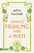 Petra Hartlieb - Wenn es Frühling wird in Wien