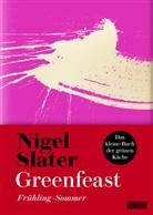 Nigel Slater - Greenfeast: Frühling/Sommer