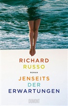 Richard Russo - Jenseits der Erwartungen