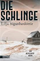 Lilja Sigurdardottir, Lilja Sigurðardóttir - Die Schlinge