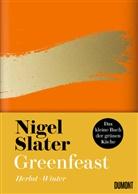 Nigel Slater - Greenfeast: Herbst / Winter