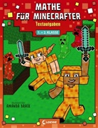 Amanda Brack, Loewe Lernen und Rätseln - Mathe für Minecrafter - Textaufgaben 1. und 2. Klasse