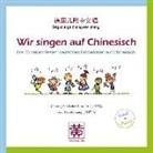 Wir singen auf Chinesisch, Audio-CD (Hörbuch)