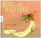 Jessica Love - Julian ist eine Meerjungfrau