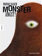 Guillaume Duprat - Wovor haben Monster Angst?