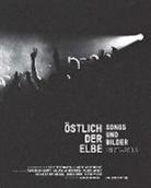 Ulrich Burchert, Lut Kerschowski, Lutz Kerschowski, Meinecke, Andreas Meinecke - Östlich der Elbe