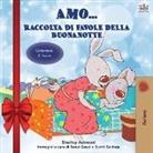 Shelley Admont, Kidkiddos Books - Amo... (Holiday Edition) Raccolta di favole della buonanotte: I Love to... bedtime collection (Italian Edition)