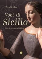 Etta Scollo, Antonio Maria  (Fotogr.) Storch, Antonio Maria (Fotogr.) Storch, Antonio Maria Storch, Klaudia Ruschkowski - Voci di Sicilia / inkl. CD