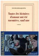 Tonino Benacquista - Toutes les histoires d'amour ont été racontées, sauf une