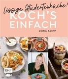 Zora Klipp, Jan Krause, Lena Pfetzer - Koch's einfach - Lässige Studentenküche!