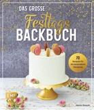 Marion Strauch - Das große Festtags-Backbuch - 70 Rezepte für die besonderen Momente