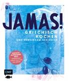 Tanja Dusy - Jamas! Griechisch kochen und gemeinsam genießen
