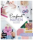 delar, delari, Claudia Günther, Svenj Morbach, Svenja Morbach - Einfach nähen - Glitzer