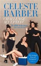 Celeste Barber - Challenge Accepted!