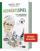 Marce Reif, Marcel Reif, Patrick Strasser - Auswärtsspiel