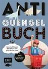 Sabrina Müller - Anti-Quengel-Buch