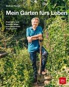 Wolfram Franke - Mein Garten fürs Leben