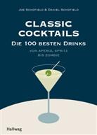 Daniel Schofield, Jo Schofield - Classic Cocktails