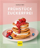 Hannah Frey - Frühstück zuckerfrei