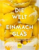 Ursula Schersch - Die Welt im Einmachglas